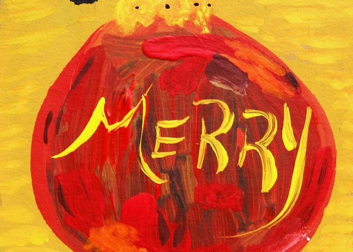 Christmas Greeting Card featuring the painting Merry by Mary Carol Williams