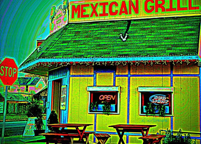 Restaurant Greeting Card featuring the photograph Mexican Grill by Chris Berry