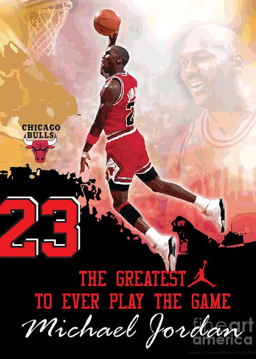 Michael Jordan Greeting Card featuring the digital art Michael Jordan Greatest Ever by Israel Torres