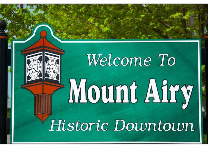 Mt. Airy Greeting Card featuring the photograph Mount Airy Sign Nc by Bob Pardue