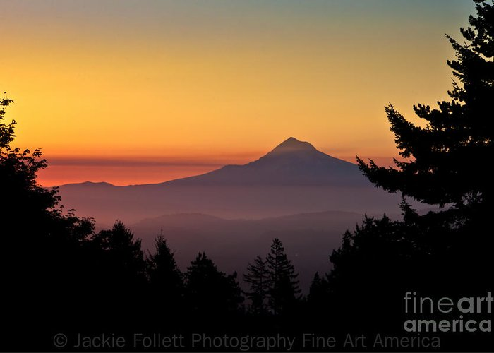 Oregon Greeting Card featuring the photograph Mount Hood Sunrise by Jackie Follett