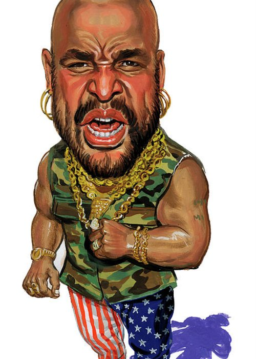 Mr T Greeting Card For Sale By Art