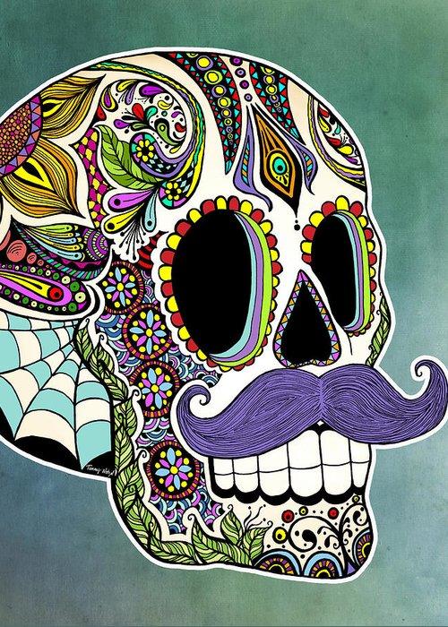 Sugar Skull Greeting Card featuring the drawing Mustache Sugar Skull by Tammy Wetzel