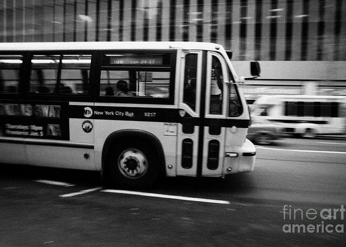 Usa Greeting Card featuring the photograph New York Mta City Bus Speeding Along 34th Street Usa by Joe Fox