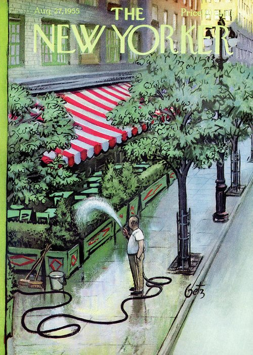 (a Man Waters The Shrubs And Trees Of An Outdoor Eatery.) Restaurant Dining Eating Out Food Urban New York City Gardening Gardener Gardens Business Arthur Getz Artkey 47874 Greeting Card featuring the painting New Yorker August 27th, 1955 by Arthur Getz