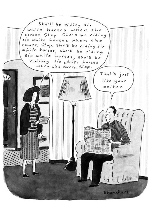 (married Couple Are In Their Living Room And The Man's Wife Reads A Telegram That Says And Her Husband Responds And Says ) Family Greeting Card featuring the drawing New Yorker January 28th, 1991 by Danny Shanahan