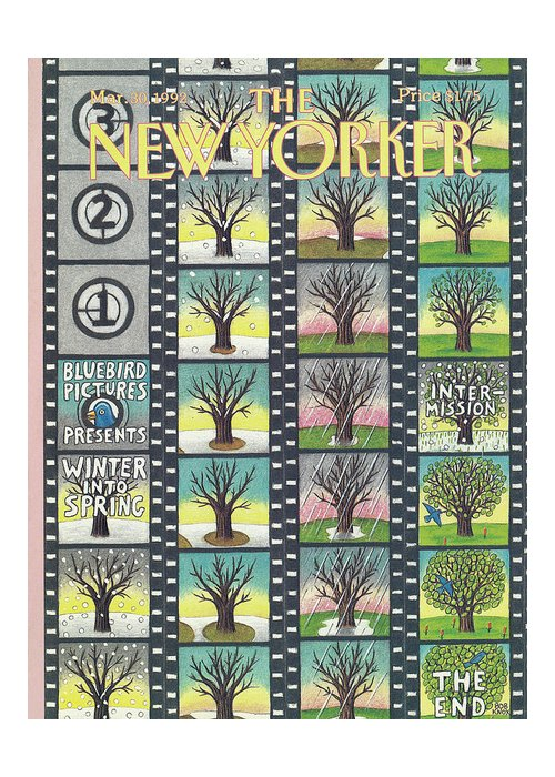 Film Tape Entitled Blue Bird Pictures Which Depicts A Tree That Lives Through The Seasons Of Winter Into Spring. Greeting Card featuring the painting New Yorker March 30th, 1992 by Bob Knox