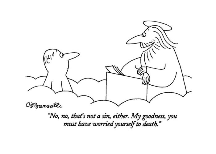 (st. Peter Talking To Man Who Is Standing At The Pearly Gates Of Heaven) Sins Greeting Card featuring the drawing No, No, That's Not A Sin, Either. My Goodness by Charles Barsotti