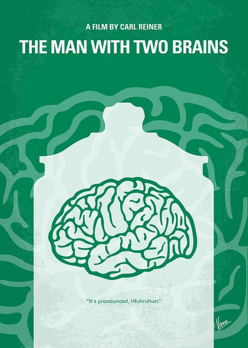 The Greeting Card featuring the digital art No390 My The Man With Two Brains Minimal Movie Poster by Chungkong Art