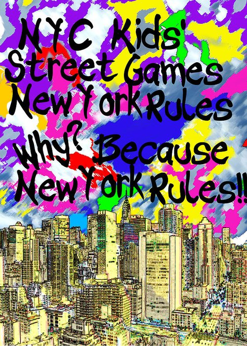 New York Greeting Card featuring the photograph Nyc Kids' Street Games Poster by Bruce Iorio