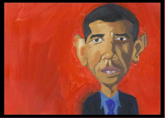 Obama Greeting Card featuring the painting Obama Caricature by Isaac Walker