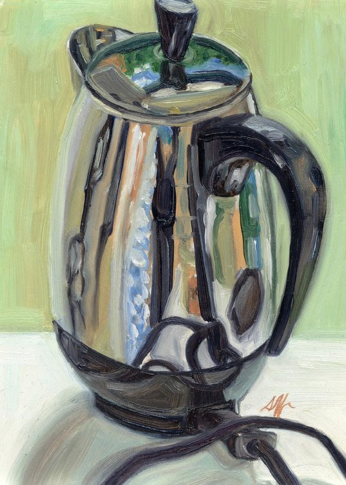 Percolator Greeting Card featuring the painting Old Reliable Stainless Steel Coffee Perker by Jennie Traill Schaeffer