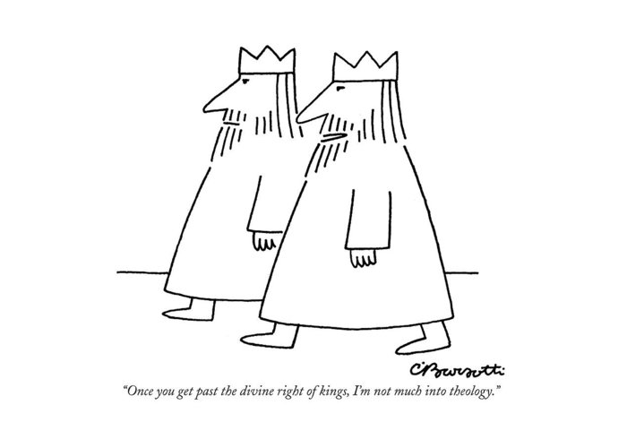 Once You Get Past The Divine Right Of Kings Greeting Card for Sale by  Charles Barsotti