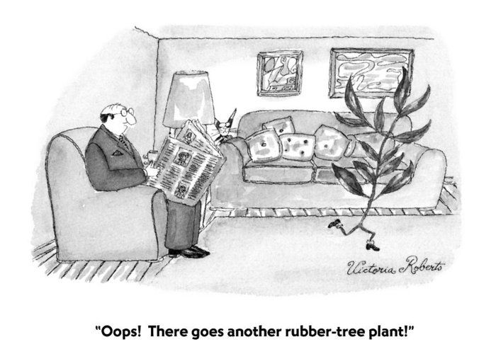 Language Greeting Card featuring the drawing Oops! There Goes Another Rubber-tree Plant! by Victoria Roberts