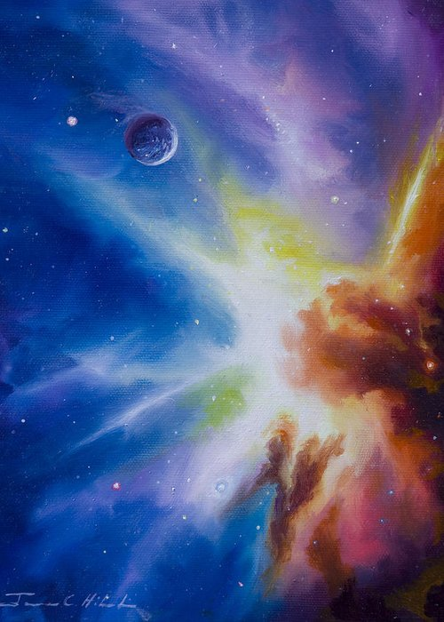 James Christopher Hill; Cosmos; Cosmic; Stars; Stellar; Gas; Clouds; Nebula; Nebulae; Planets; Quasars; Pulsars; Black Holes; Universe; Dark Matter; Anti Matter; Dark Energy; Hydrogen; Star Nursery; Galaxy; Einstien; Hawking; Jupitor; Sun; Gas Giant; Red Drawf; Red Giant; Blue Star; Saturn; Earth; Moon; Uranus; Neptune; Io; Mars; Europa; Pluto; Solar System; Star System; Space Scenes; Starship; Cruiser; Spaceship Greeting Card featuring the painting Orion Nebula by James Christopher Hill