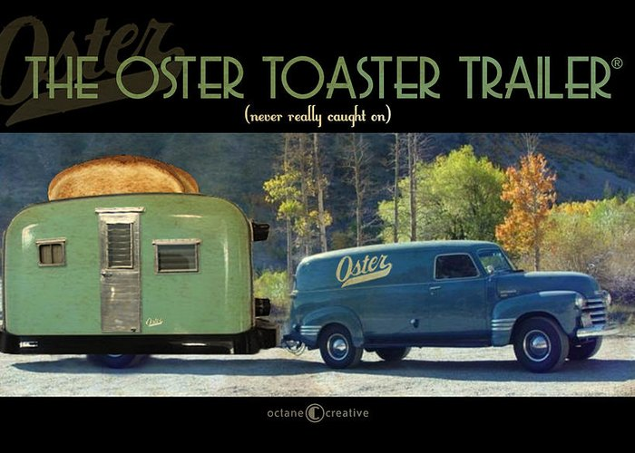 Trailer Greeting Card featuring the photograph Oster Toaster Trailer by Tim Nyberg