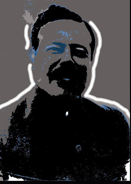 Pancho Villa Portrait Unknown Location Or Date Greeting Card featuring the photograph Pancho Villa Portrait Unknown Location Or Date-2013 by David Lee Guss