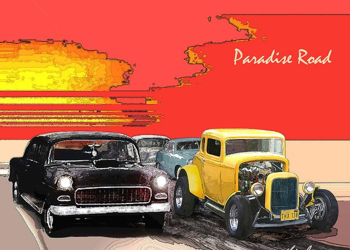 American Graffiti Greeting Card featuring the digital art Paradise Road by Barry Cleveland