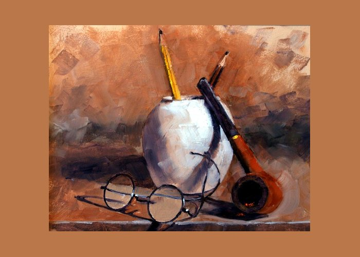 Still Life Greeting Card featuring the painting Pencils and Pipe by Jim Gola