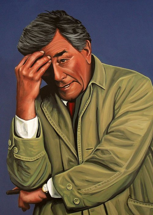 Peter Falk Greeting Card featuring the painting Peter Falk As Columbo by Paul Meijering