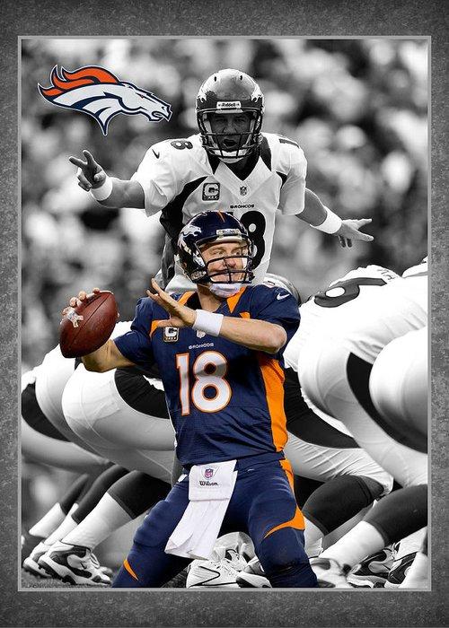 Peyton Manning Greeting Card featuring the photograph Peyton Manning Broncos by Joe Hamilton