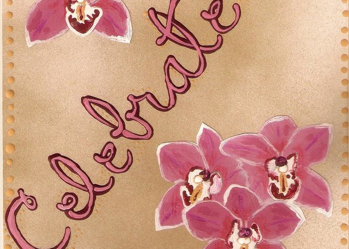 Orchids Greeting Card featuring the painting Pink Celebration by Santoshia Daise