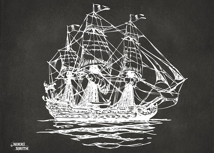 Pirate Ship Greeting Card featuring the drawing Pirate Ship Artwork - Gray by Nikki Marie Smith