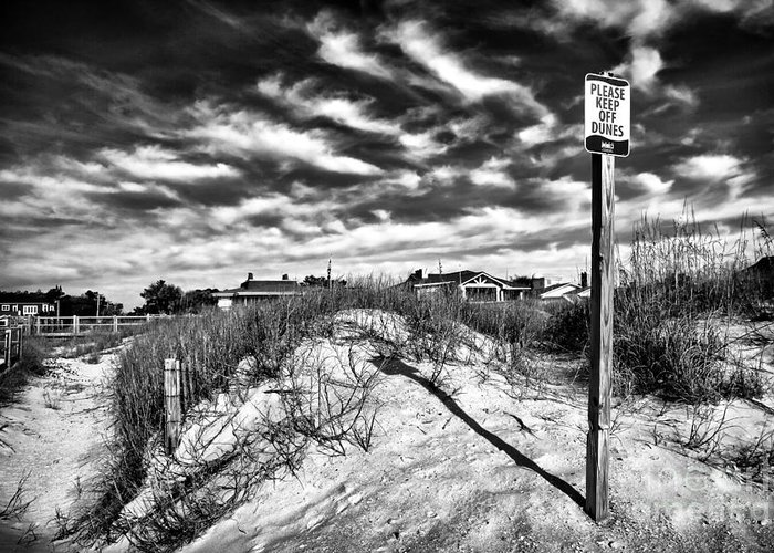 Please Keep Off Dunes Greeting Card featuring the photograph Please Keep Off Dunes by John Rizzuto