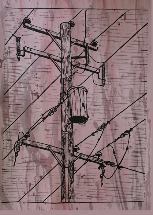Lino Greeting Card featuring the drawing Pole With Transformer by William Cauthern