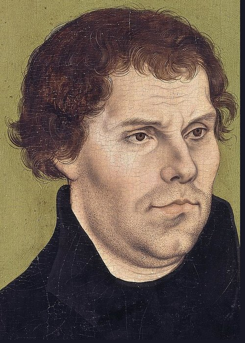 Northern Renaissance; Reformation Greeting Card featuring the painting Portrait Of Martin Luther Aged 43 by Lucas Cranach