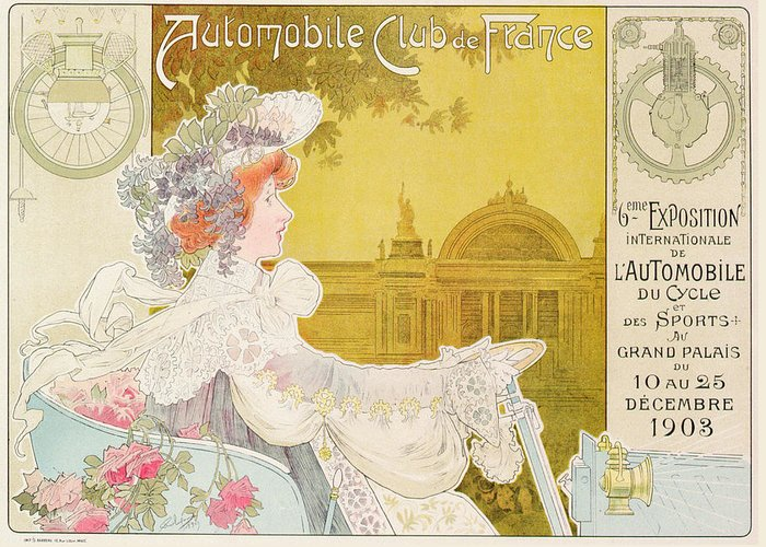 Female; Driver; Driving; Cycle; Sport; Advert; Advertisement; Event; Parisian; French; Transport; Travel; Technology; Vintage Car; Art Nouveau; Belle Epoque; Vintage Poster Greeting Card featuring the drawing Poster Advertising The Sixth Exhibition Of The Automobile Club De France by J Barreau