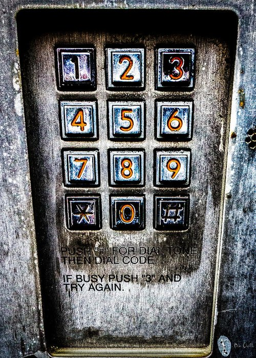 Keypad Greeting Card featuring the photograph Press Three And Try Again by Bob Orsillo