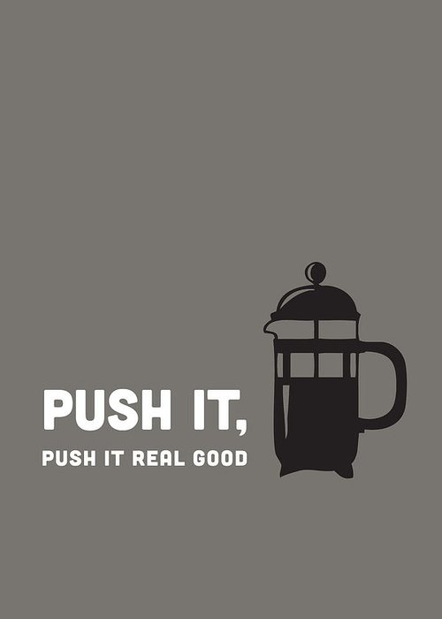 Push It Real Good Greeting Cards