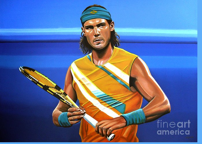 Rafael Nadal Greeting Card featuring the painting Rafael Nadal by Paul Meijering