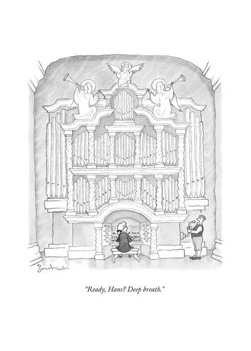 Organ Greeting Card featuring the drawing Ready, Hans? Deep Breath by David Borchart