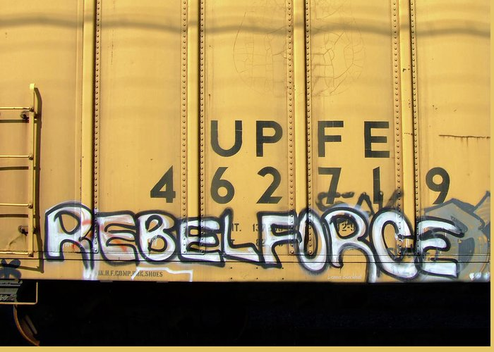 Graffiti Greeting Card featuring the photograph Rebel Force by Donna Blackhall
