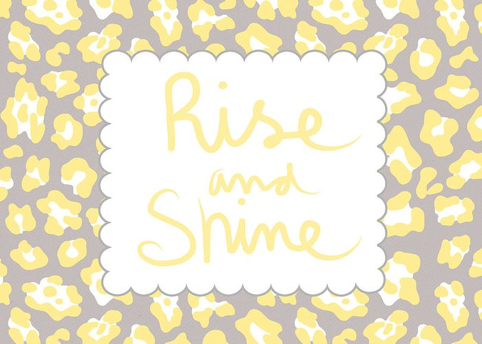 Rise And Shine Greeting Card featuring the mixed media Rise And Shine- Yellow And Grey by Linda Woods