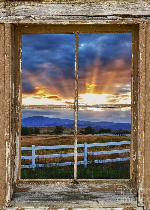 Morning Greeting Card featuring the photograph Rocky Mountain Country Beams Of Sunlight Rustic Window Frame by James BO Insogna