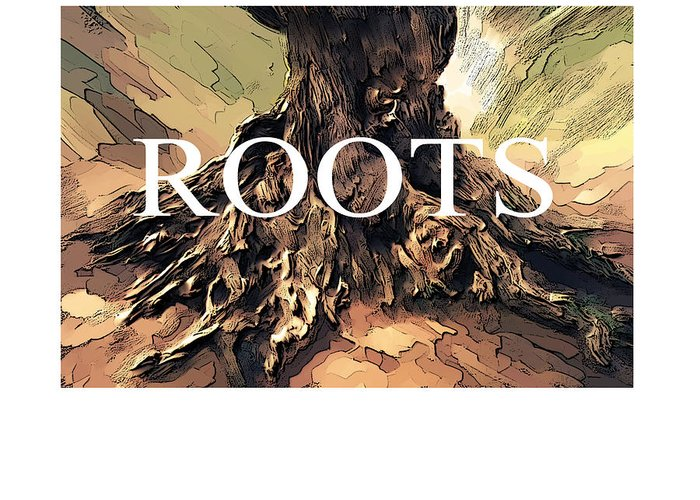 Tree Greeting Card featuring the digital art Roots by Bob Salo