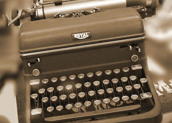 Royal Typewriter Greeting Card featuring the photograph Royal Typewriter by Mike McGlothlen