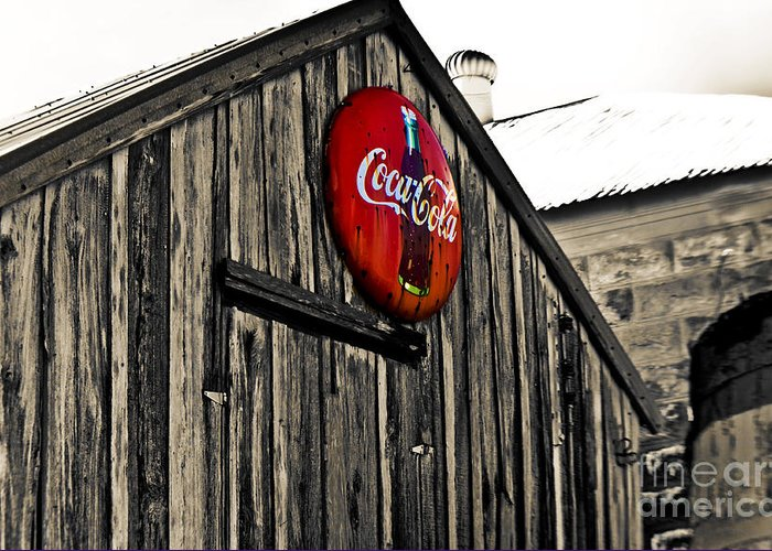 Coke Greeting Card featuring the photograph Rustic by Scott Pellegrin