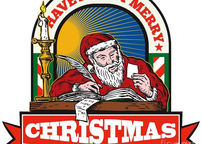 Santa Claus Greeting Card featuring the digital art Santa Claus Father Christmas Writing Letter by Aloysius Patrimonio