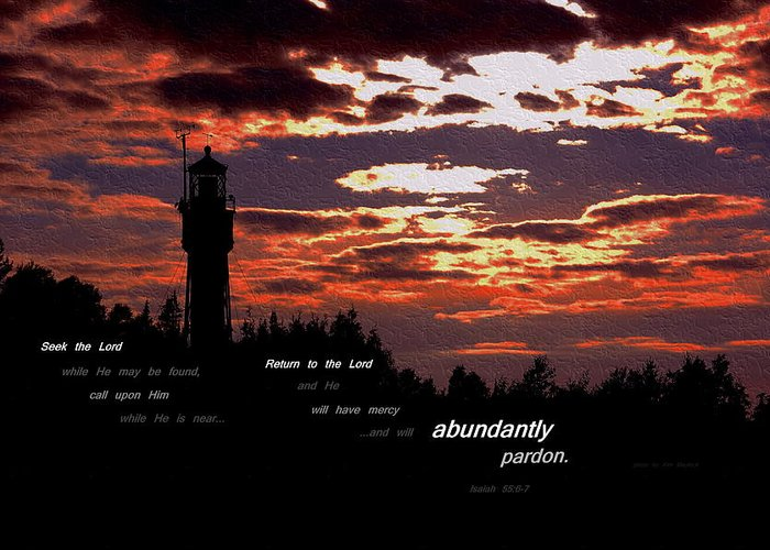 Lighthouse Greeting Card featuring the photograph Seek The Lord by Kim Blaylock
