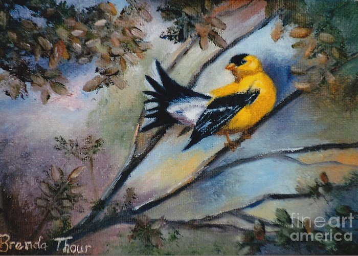 Tags Bird Finch Golden Finch Song Bird Nature Wildlife Sky Trees Branch Limb Oil Painting Original Greeting Card featuring the painting Showing Off by Brenda Thour