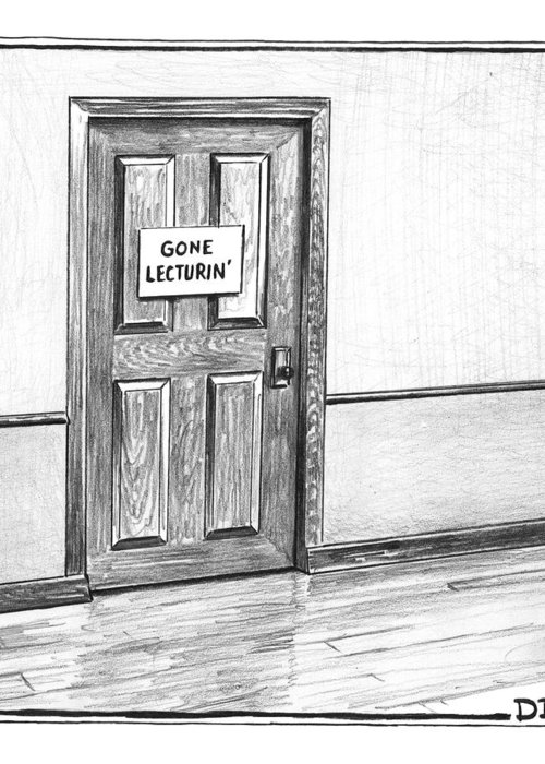 Captionless. Sign: . Greeting Card featuring the photograph Shut Door In A Hallway With A Sign That Read Gone by Matthew Diffee