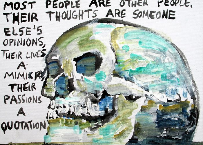 Skull Greeting Card featuring the painting Skull Quoting Oscar Wilde.10 by Fabrizio Cassetta