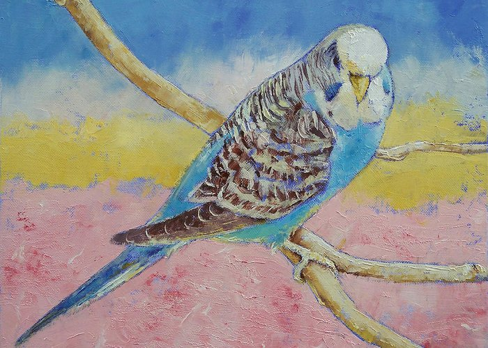 Sky Greeting Card featuring the painting Sky Blue Budgie by Michael Creese