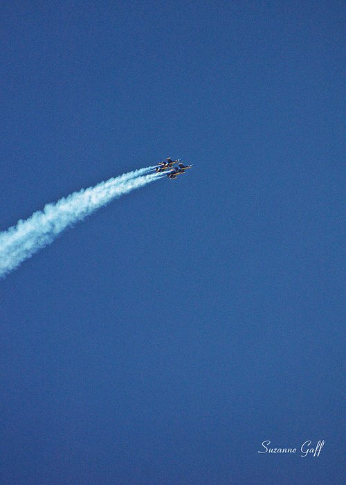 The Blue Angels Greeting Card featuring the photograph Soaring With The Blue Angels by Suzanne Gaff