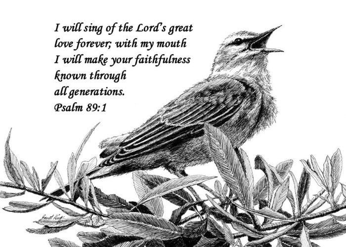 Songbird Greeting Card featuring the drawing Songbird Drawing With Scripture by Janet King