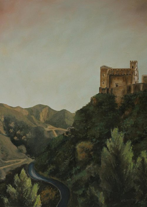 St Nicholas Church Savoca Sicily Original Oil On Canvas Painting Wedding Church Scene Landscape On Godfather Marlon Brando Al Pachino Movie Taromina Mountains Sicilia Cecilia Brendel Thomas Kinkade Old Master Rembrandt Hudson River Painters Old World Castle Paintings Cathedral Art Catholic Church Greeting Card featuring the painting St Nicholas Church Savoca by Cecilia Brendel